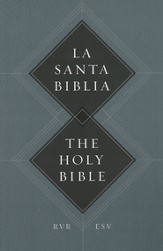 ESV Spanish/English Parallel Bible, Softcover (La Santa Biblia RVR / The Holy Bible ESV)
