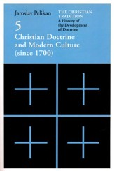 Christian Doctrine and Modern Culture (since 1700), Christian Tradition #5