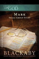 Mark: A Blackaby Bible Study Series - eBook