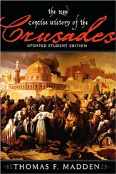 New Concise History of the Crusades