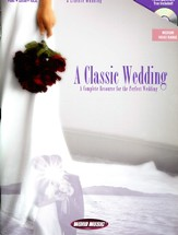 A Classic Wedding: A Complete Resource for the Perfect Wedding