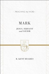 Mark: Jesus, Servant and Savior, New edition