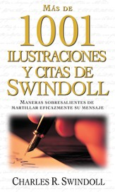 Mas de 1001 Ilustraciones y Citas de Swindoll (Swindoll's Ultimate Book of Illustrations & Quotes) - eBook