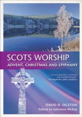 Scots Worship: Advent, Christmas & Epiphany