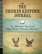 Backyard Chicken Keeper's Journal