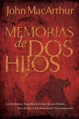 Memorias de Dos Hijos (A Tale of Two Sons) - eBook