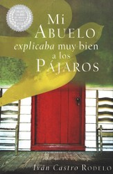 Mi Abuelo expicaba muy bien a los Pajaros, My Grandfather Knew How to Explain the Birds - eBook