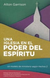 Una Iglesia en el Poder del Espíritu  (A Spirit-Empowered Church)