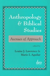 Anthropology and Biblical Studies: Avenues of Research