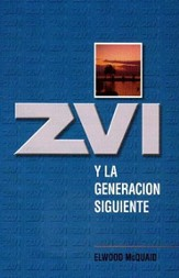 Zvi y la Generacion Siguient = Zvi and the Next Generation