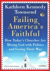 Failing America's Faithful, Unabridged MP3
