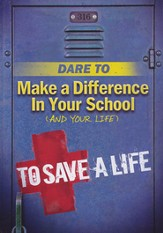 Dare To Make A Difference In Your School (And Your Life)