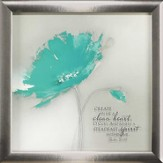 Aqua Platinum Petals, Create In Me A Clean Heart Framed Art