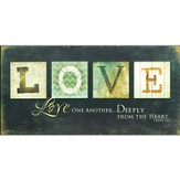 Love one Another Deeply Plaque