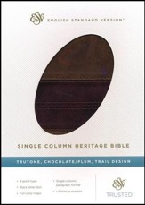 ESV Single Column Heritage Bible (TruTone, Chocolate/Plum, Trail Design), Leather, imitation