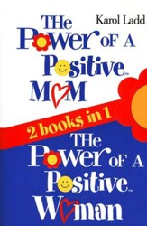 The Power of a Positive Mom & The Power of a Positive Woman (2 books in 1) - Slightly Imperfect