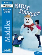 Bible Journeys Middler Teacher Guide (grades 3-4; 2014)