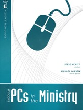 Nelson's Tech Guides: Windows PCs in the Ministry