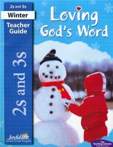 Loving God's Word Teacher Guide (ages 2 & 3; 2014)