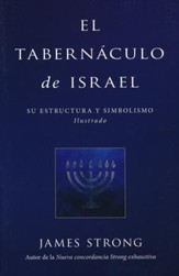 El Tabernáculo de Israel  (The Tabernacle of Israel)