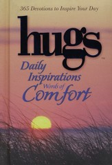 hugs: Daily Inspirations Words of Comfort, 365 Devotions to Inspire Your Day
