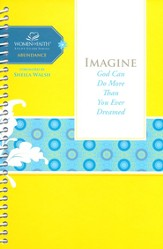 Imagine: Women of Faith Study Guide Series