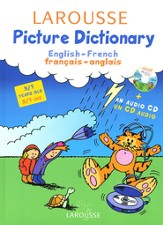 Larousse Picture Dictionary: English-French, with CD