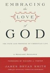 Embracing the Love of God: The Path & Promise of Christian Life