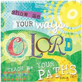 Show Me Your Ways O Lord Plaque