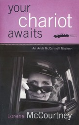 Your Chariot Awaits, Andi McConnell Mystery Series #1