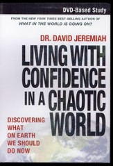 Living with Confidence in a Chaotic World--DVD-Based Study: Discovering What on Earth We Should Do Now - Slightly Imperfect