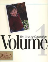 Weaver Curriculum, Volume 1