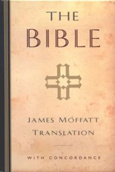 The Bible, James Moffatt Translation