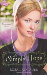 A Simple Hope, Lancaster Crossroads Series #2