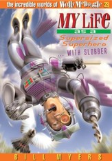 My Life as a Supersized Superhero with Slobber - eBook