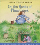 Little House on the Prairie #4:  On the Banks of Plum Creek - Audiobook on CD