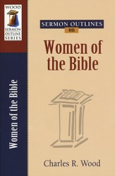 Sermon Outlines on Women of the Bible