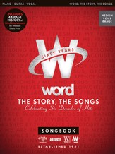 Word: The Story, The Songs: Celebrating Six Decades of Hits
