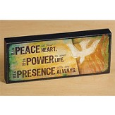 Peace, Power, Presence Plaque