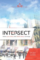 Intersect: Where Your Story and God's Story Converge, 5-week Video Small Group Study