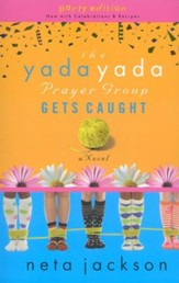 The Yada Yada Prayer Group Gets Caught, Yada Yada Series #5