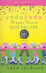 The Yada Yada Prayer Group Gets Rolling, Yada Yada Series #6