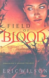 Field of Blood, Jerusalem's Undead Trilogy Series #1
