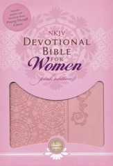 NKJV Women of Faith Devotional Bible for Women, Breast Cancer Edition--soft leather-look, pink