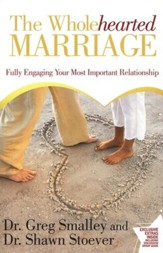 The Wholehearted Marriage: Fully Engaging Your Most Important Relationship - Slightly Imperfect