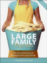 Large Family Logistics: The Art and Science of Managing the Large Family - Slightly Imperfect