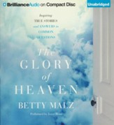 The Glory of Heaven - unabridged audiobook on CD