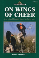 Living Forest Series, On Wings of Cheer, Volume 5