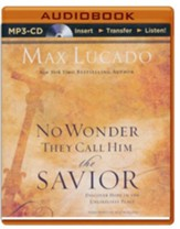 No Wonder They Call Him The Savior: Discover Hope in the Unlikeliest Place - unabridged audiobook on MP3-CD