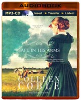 Safe in His Arms, Unabridged MP3-CD